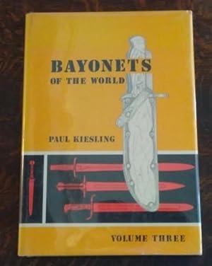Bayonets of the World Volume Three: Kiesling, Paul