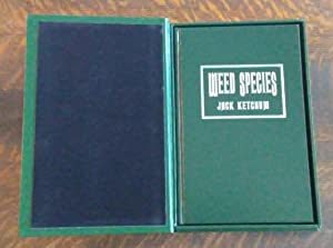 Weed Species (SIGNED Limited Edition) HH of: Ketchum, Jack