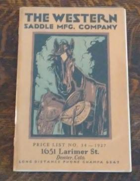 The Western Saddle Mfg. Company Catalog 1927: The Western Saddle