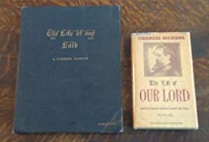 The Life of Our Lord (2 Volumes): Dickens, Charles