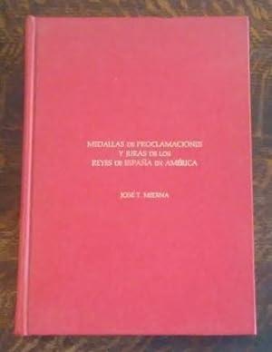 Medallas De Proclamaciones Y Juras De Los: Medina, Jose T.