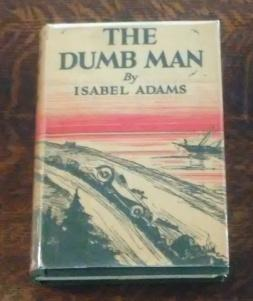 The Dumb Man (First Edition 1933)
