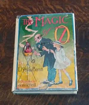 The Magic of Oz (With Dust Jacket)
