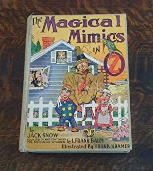 The Magical Mimics in OZ (1st Edition)