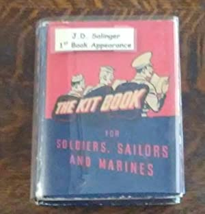 The Kit Book (J. D. Salinger 1st Book Appearance) For Soldiers, Sailors and Marines