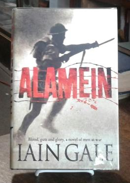 Alamein (SIGNED First Edition) The Turning Point of World War Two
