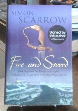 Fire and Sword (SIGNED First Edition)