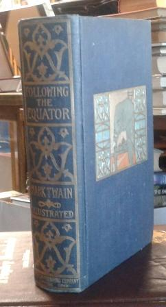 Following the Equator (First Edition) 1897: Twain, Mark