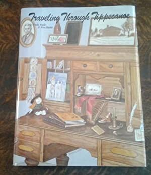 Traveling through Tippecanoe (Limited Edition) A Pictorial: Paula Woods; Lucille