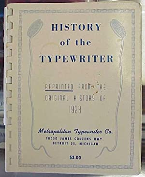 History of the Typewriter Reprinted from the