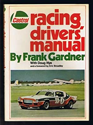 Castrol Racing Drivers' Manual: Gardner, Frank with