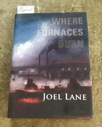 Where Furnaces Burn (SIGNED Limited Edition) Copy