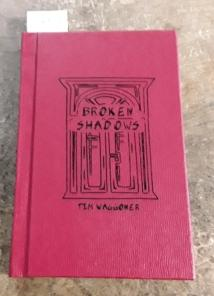 Broken Shadows (SIGNED Limited Edition) Copy
