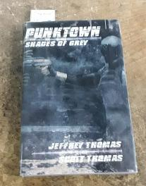 Punktown (SIGNED Limited Edition) #126 of 300 Shades of Grey