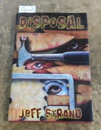 Disposal (SIGNED Limited Edition)