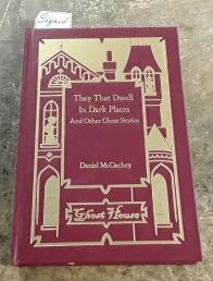 They That Dwell in Dark Places and Other Ghost Stories (SIGNED Limited Edition) Copy