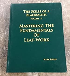 The Skills of a Blacksmith Volume II: Aspery, Mark