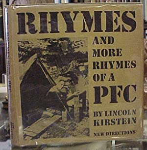 Rhymes and More Rhymes of a PFC: Kirstein, Lincoln