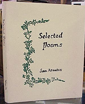 Selected Poems: Atwater, Joan