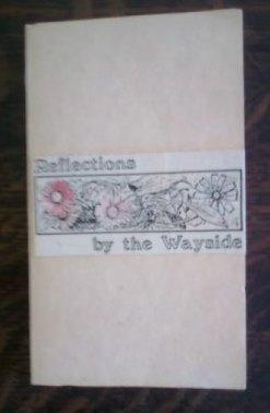 Reflections by the Wayside: Atwater, Joan