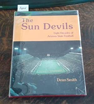 The Sun Devils (SIGNED) Frank Kush and: Smith, Dean
