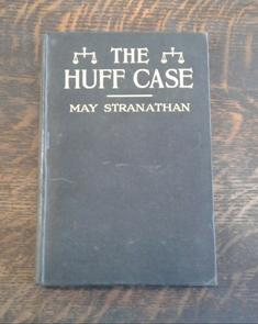The Huff Case