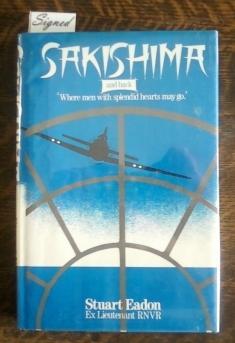 Sakishima and Back 'Where Men with Splendid: Eadon, Stuart Ex