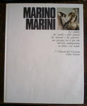 Marino Marini Lo Scultore Dei Cavalli E: Busignani, Alberto
