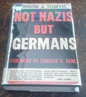 Not Nazis But Germans: Tosevic, Dimitri J,