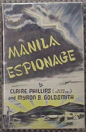 Manila Espionage: Phillips, Claire &