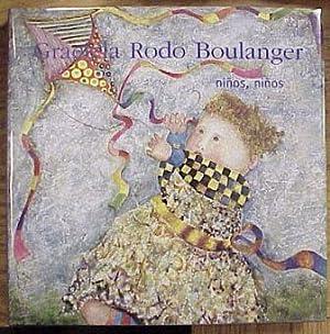 Graciela Rodo Boulanger: Ninos, Ninos: Rodo Boulanger, Graciela