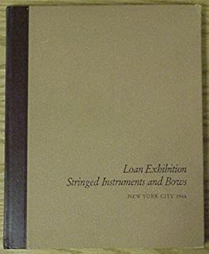 Loan Exhibition of Stringed Instruments and Bows: