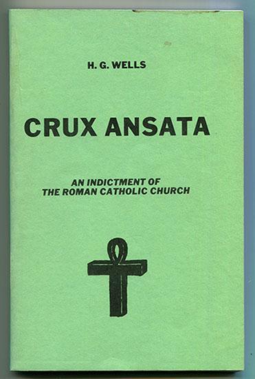 Crux Ansata: An Indictment of the Roman