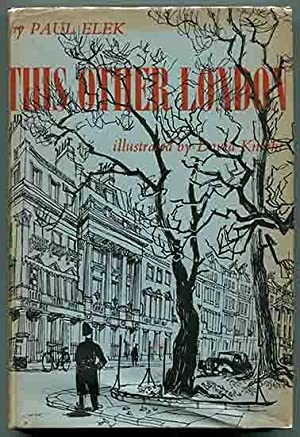 This Other London: Elek, Paul (Illustrated