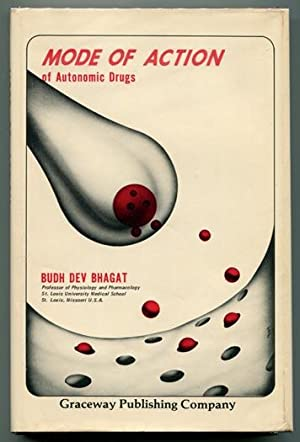 Mode of Action of Autonomic Drugs: Bhagat, Budh Dev