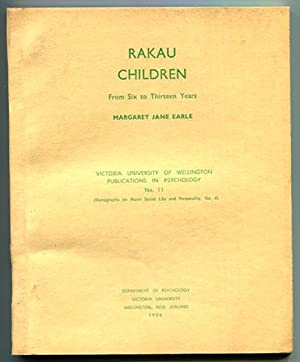 Rakau Children: From Six to Thirteen Years: Earle, Margaret Jane