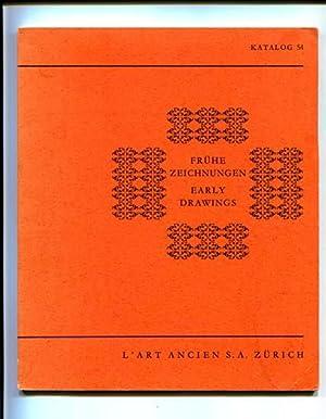 Fruhe Zeichnungen: Early Drawings (Katalog 54): L'Art Ancien S.