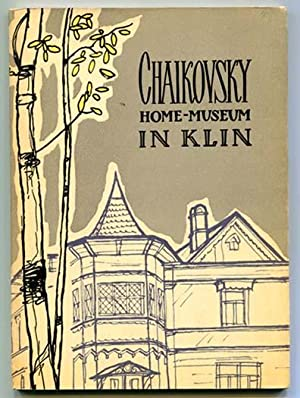 Chaikovsky Home Museum in Klin: A Short Guide (Tchaikovsky): Scientific Staff of the Chaikovsky ...