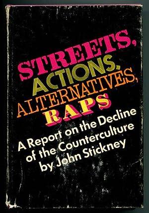Streets, Actions, Alternatives, Raps: Stickney, John