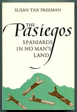 The Pasiegos: Spaniards in No Man's Land: Freeman, Susan Tax