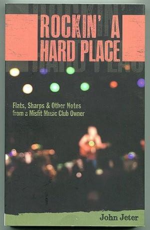 Rockin' A Hard Place: Flats, Sharps &: Jeter, John