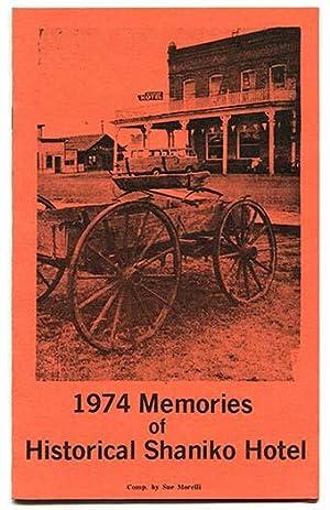1974 Memories of Historical Shaniko Hotel: Morellie, Sue (Compiler)