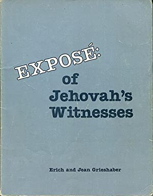 Expose of Jehovah's Witnesses: Grieshaber, Erich &