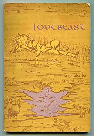 Lovebeast: A Parable: Levine, Stephen (Illustrated