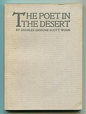 The Poet in the Desert: Wood, Charles Erskine