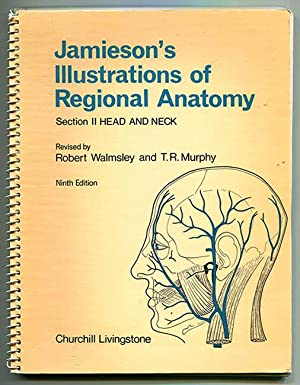 Jamieson's Illustrations of Regional Anatomy Section II: Jamieson, E. B.