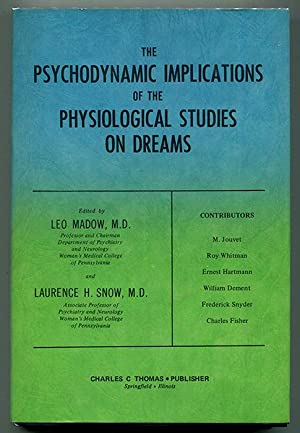 The Psychodynamic Implications of the Physiological Studies: Madow, Leo &