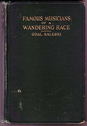 Famous Musicians of a Wandering Race: Biographical: Saleski, Gdal