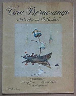Vore Bornesange. Melodier og Billeder. 2den Samling.: Collin, Hedvig, Axel Nygaard & Louis Moe (...