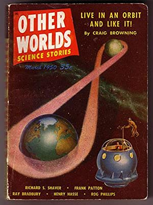 Other Worlds Science Stories Volume 1 Number 3 (March 1950)